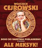 Wojciech Cejrowski boso do Radzynia Podlaskiego image